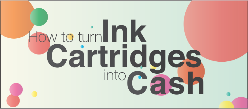 How to turn your ink cartridges into cash