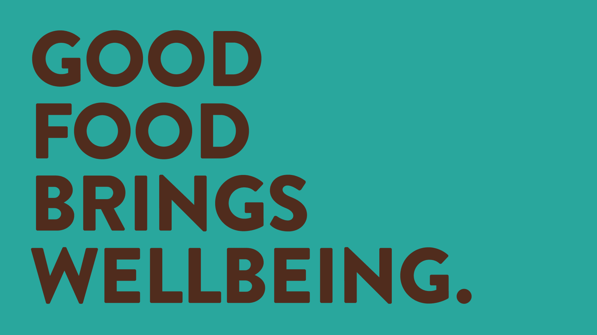 Cauldron brand messaging – good food brings wellbeing