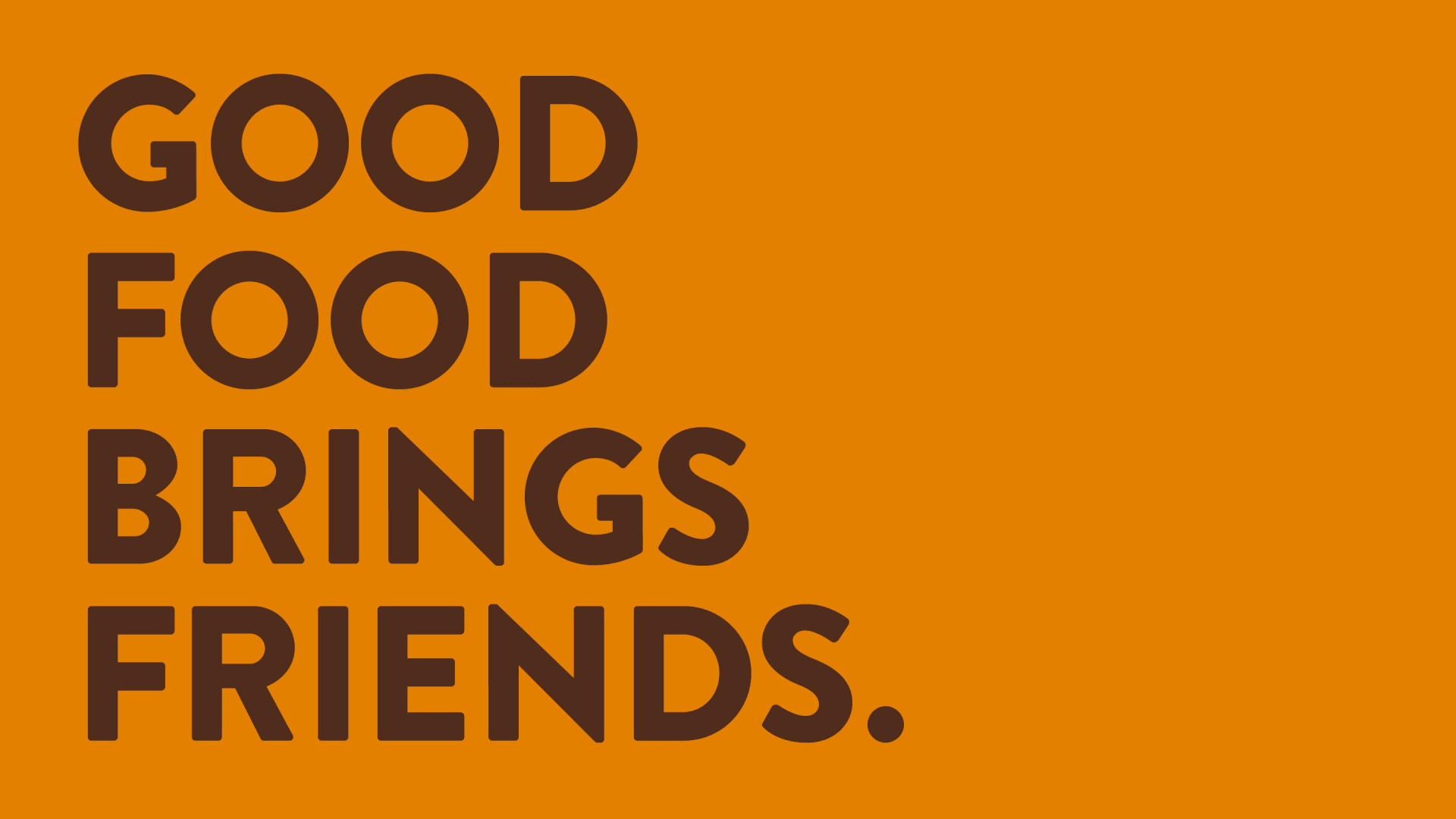 Cauldron brand messaging – good food brings friends